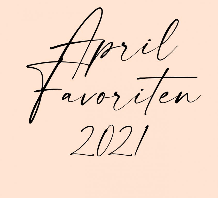 April Favoriten 2021